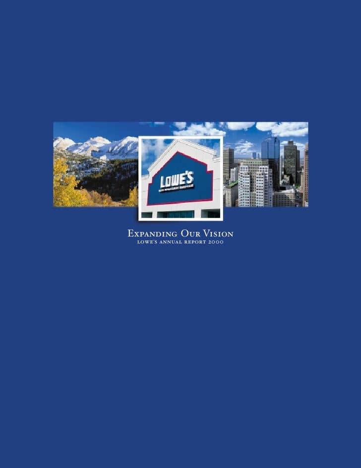 Expanding Our Vision  lowe's annual report 2000