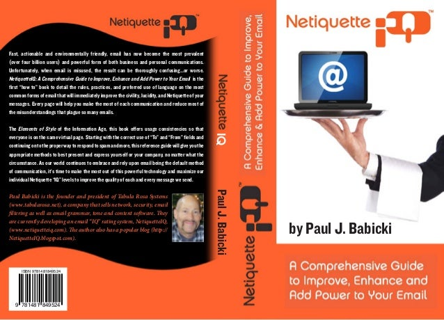 """""""Netiquette IQ - A Comprehensive Guide to Improve, Enhance and Add Power to Your Email"""""""