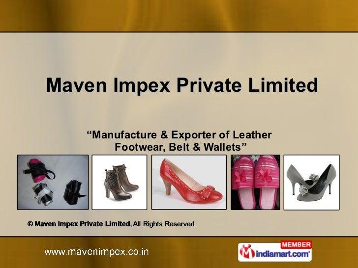 Maven Impex Private Limited  Uttar Pradesh  India
