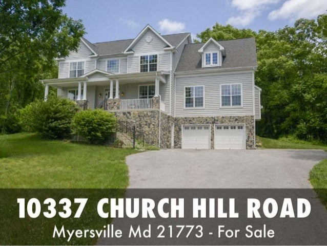 10337 Church Hill Road, Myersville MD 21733