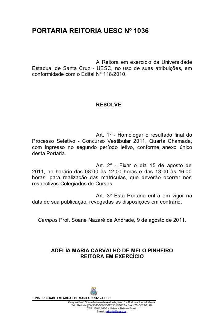 PORTARIA REITORIA UESC Nº 1036                          A Reitora em exercício da UniversidadeEstadual de Santa Cruz - UES...