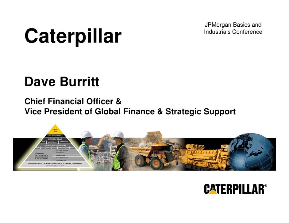 caterpillar JPMorgan Basics & Industrials Conference