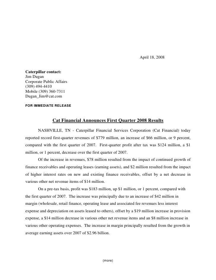 April 18, 2008   Caterpillar contact: Jim Dugan Corporate Public Affairs (309) 494-4410 Mobile (309) 360-7311 Dugan_Jim@ca...