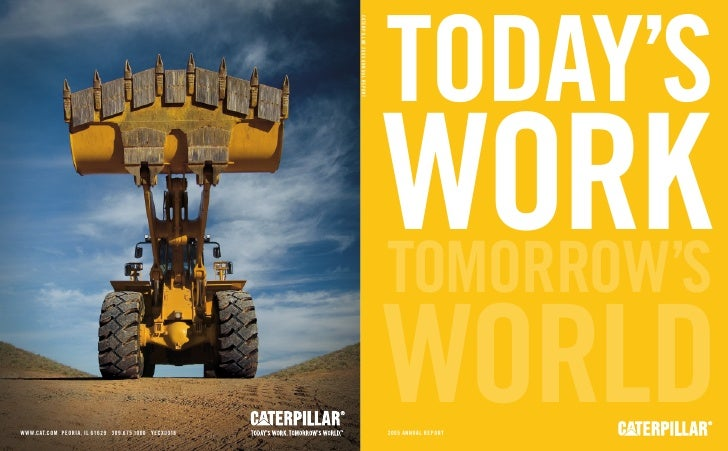 TODAY'S WORK TOMORROW'S WORLD 2005 ANNUAL REPORT