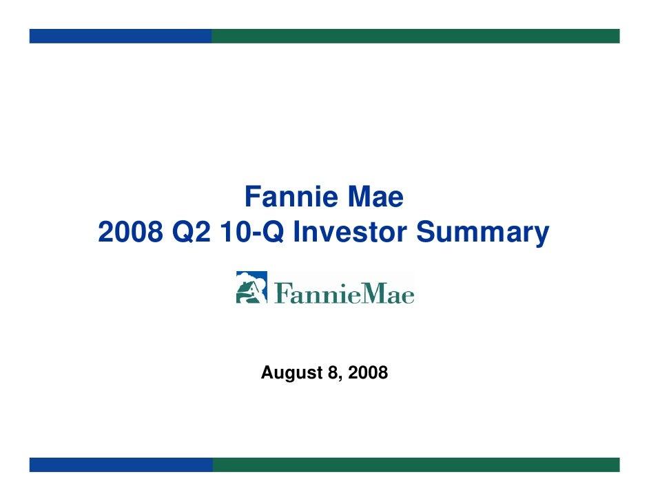 Fannie Mae 2008 Q2 10-Q Investor Summary              August 8, 2008