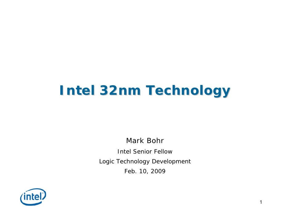 intel  PDF  	32nm Technology Update Mark Bohr
