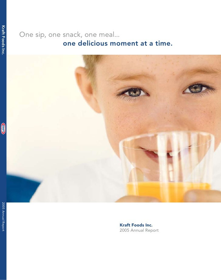 Kraft Foods Inc.                           One sip, one snack, one meal...                                    one deliciou...