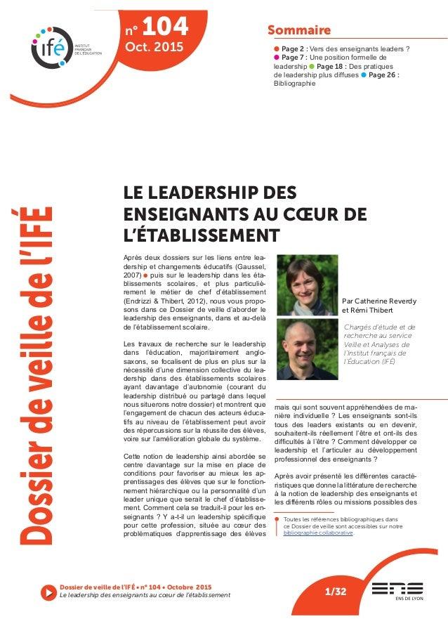 Sommaire l Page 2 : Vers des enseignants leaders ? l Page 7: Une position formelle de leadership l Page18: Des pratique...