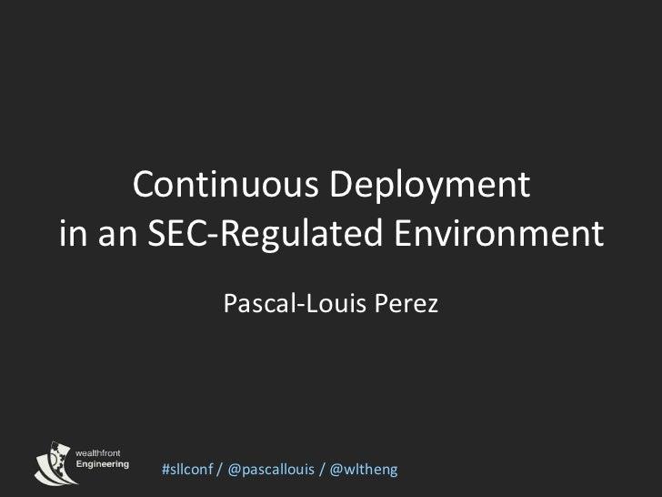 Pascal-Louis Perez - Wealthfront - sllconf continuous deployment