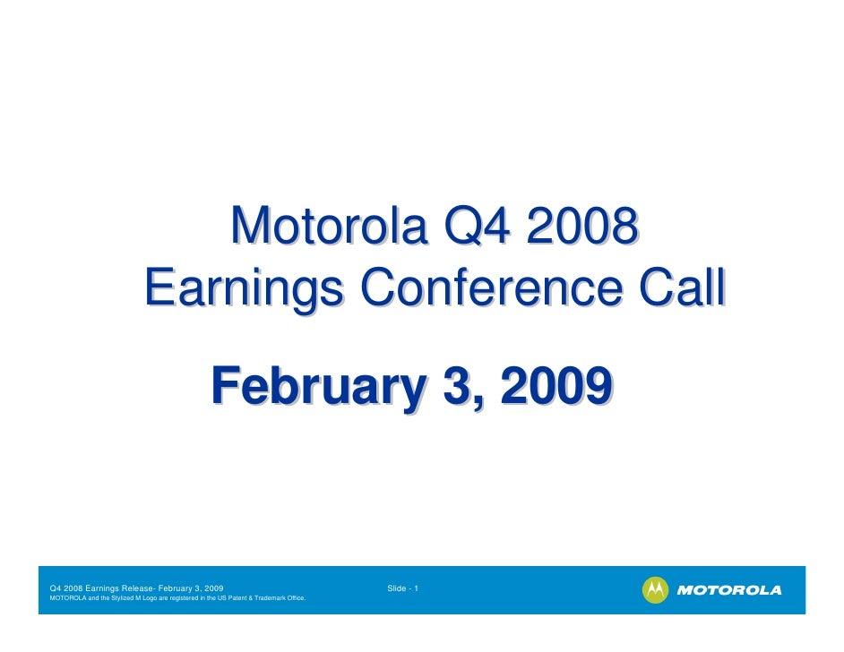 Motorola Q4 2008                               Earnings Conference Call                                                   ...