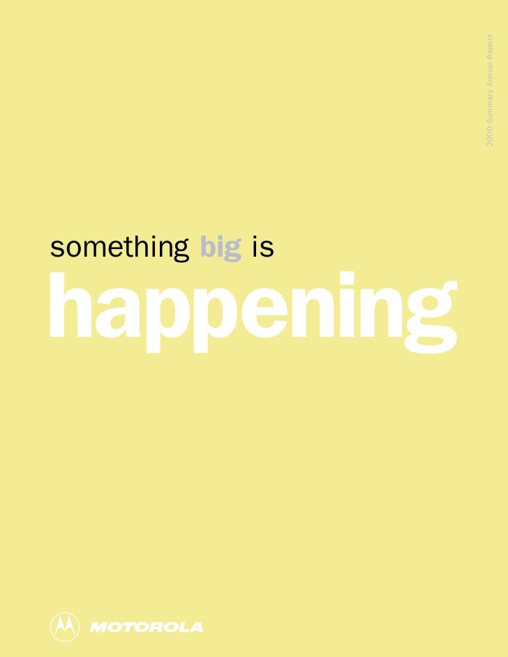 something big is  happening                                2000 Summary Annual Report