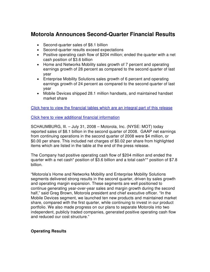 Motorola Announces Second-Quarter Financial Results    •   Second-quarter sales of $8.1 billion    •   Second-quarter resu...
