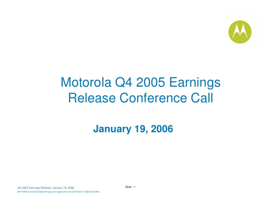 Adobe PDF 	Q4 2005 Motorola Inc. Earnings Conference Call Presentation