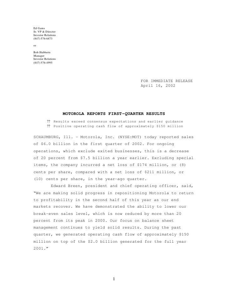 Ed Gams Sr. VP & Director Investor Relations (847) 576-6873  or  Bob Hubberts Manager Investor Relations (847) 576-4995   ...