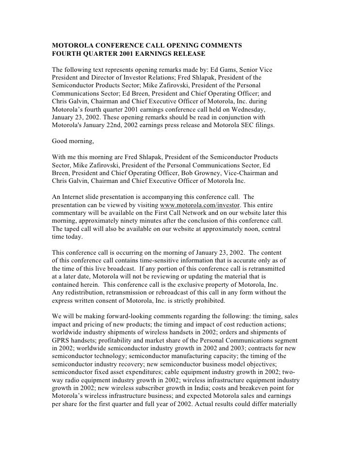 MOTOROLA CONFERENCE CALL OPENING COMMENTS FOURTH QUARTER 2001 EARNINGS RELEASE  The following text represents opening rema...