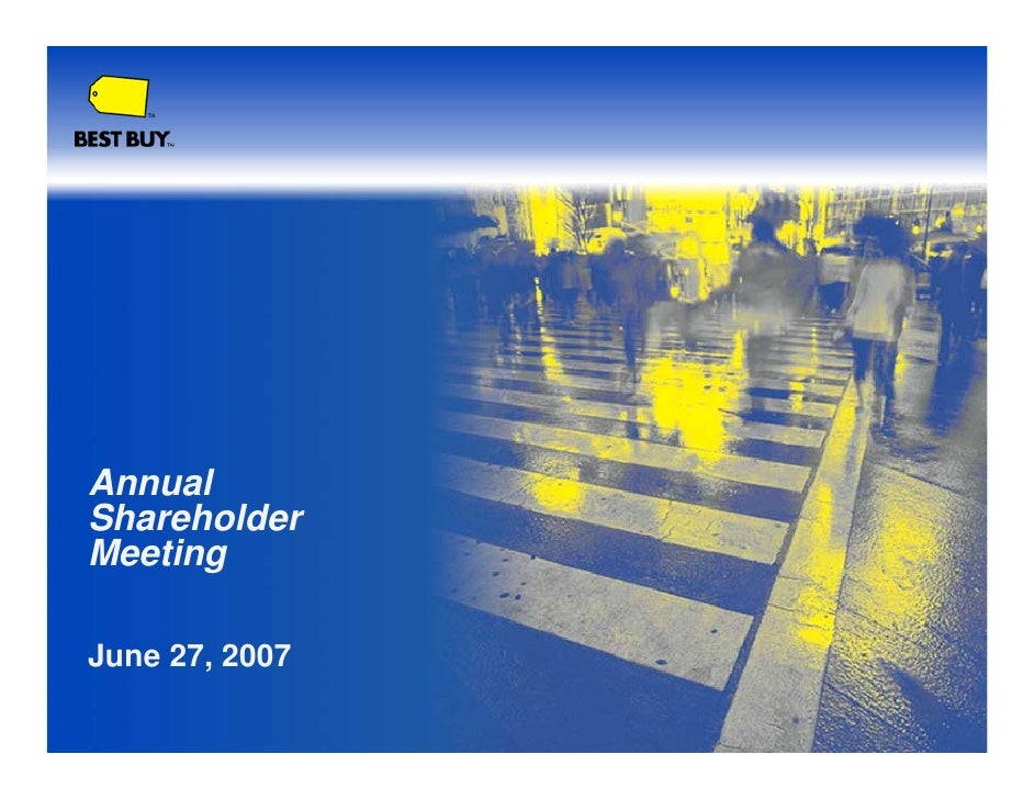 Annual Shareholder Meeting  June 27, 2007