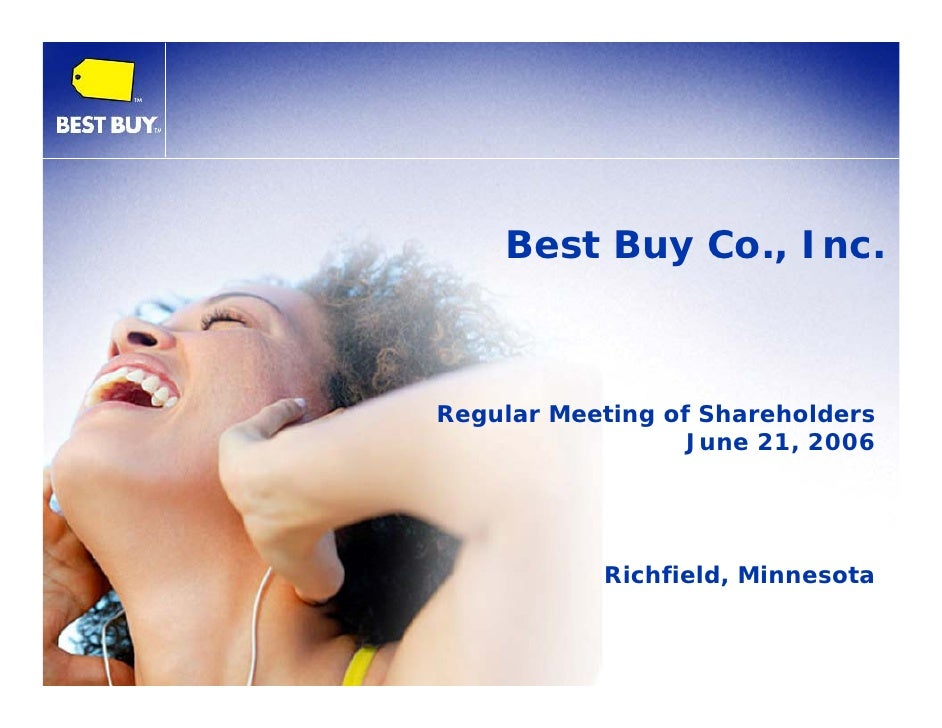 Best Buy Co., Inc. Shareholders Meeting Presentation