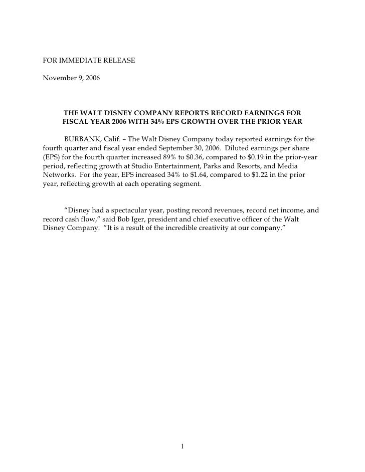 FOR IMMEDIATE RELEASE  November 9, 2006          THE WALT DISNEY COMPANY REPORTS RECORD EARNINGS FOR       FISCAL YEAR 200...
