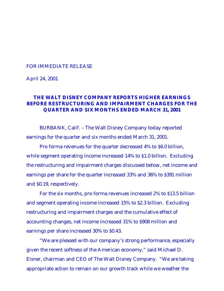 FOR IMMEDIATE RELEASE  April 24, 2001     THE WALT DISNEY COMPANY REPORTS HIGHER EARNINGS BEFORE RESTRUCTURING AND IMPAIRM...
