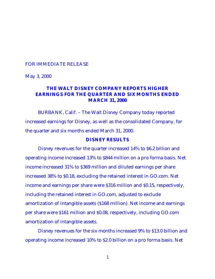 FOR IMMEDIATE RELEASE  May 3, 2000         THE WALT DISNEY COMPANY REPORTS HIGHER     EARNINGS FOR THE QUARTER AND SIX MON...