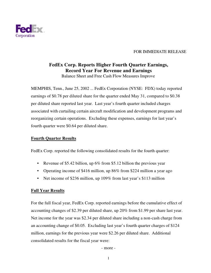FOR IMMEDIATE RELEASE             FedEx Corp. Reports Higher Fourth Quarter Earnings,                 Record Year For Reve...