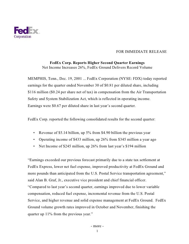 FOR IMMEDIATE RELEASE                FedEx Corp. Reports Higher Second Quarter Earnings          Net Income Increases 26%,...