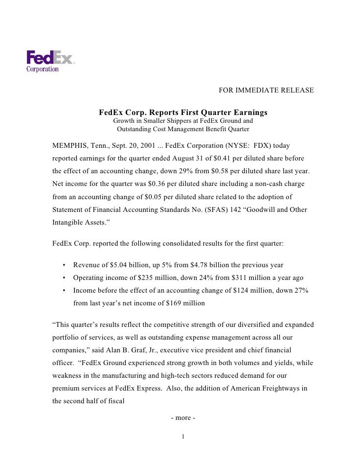 View Summary  	FedEx Corp. Reports First Quarter Earnings Sep 20, 2001