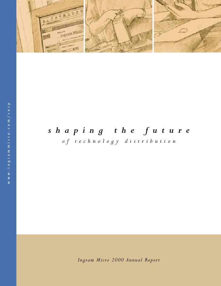www.ingrammicro.com/corp                                shaping           the          future                             ...