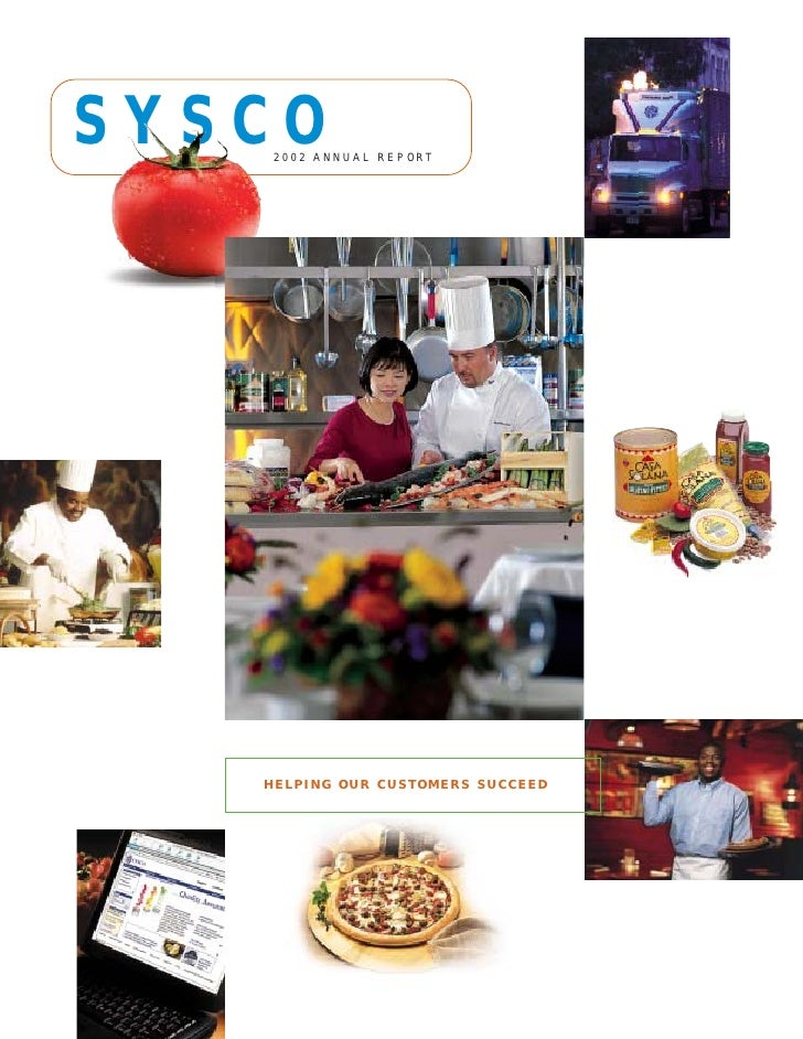 SYSCO     2 0 0 2 A NNUA L R E P O RT        HELPING OUR CUSTOMERS SUCCEED