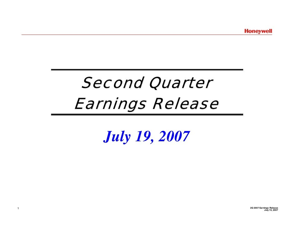 Second Quarter     Earnings Release         July 19, 2007                           2Q 2007 Earnings Release 1            ...