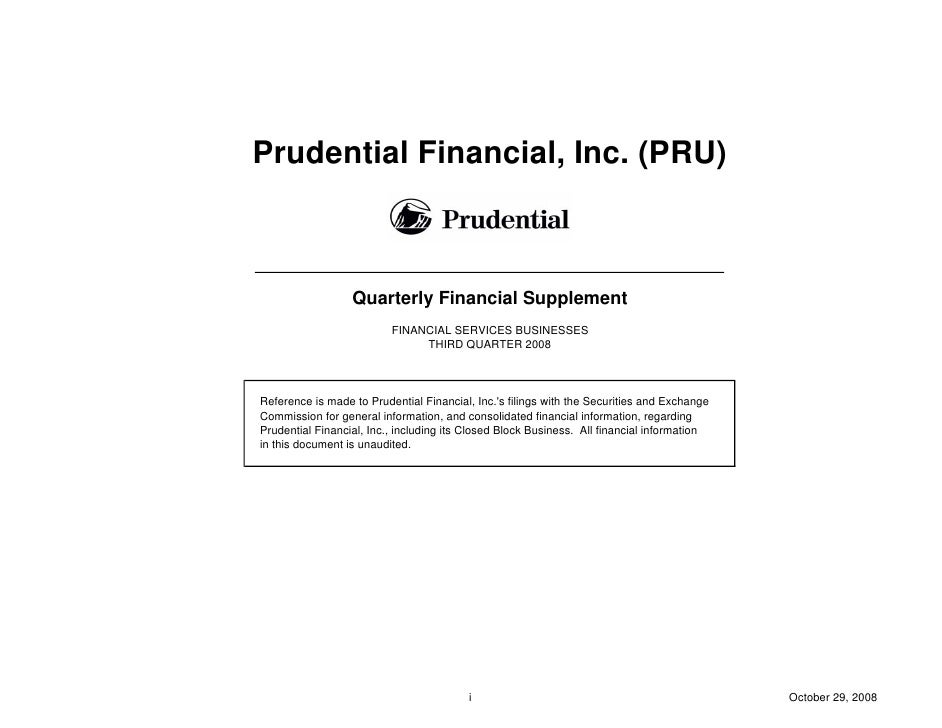 prudential financial 3Q08 Quarterly Financial Supplement