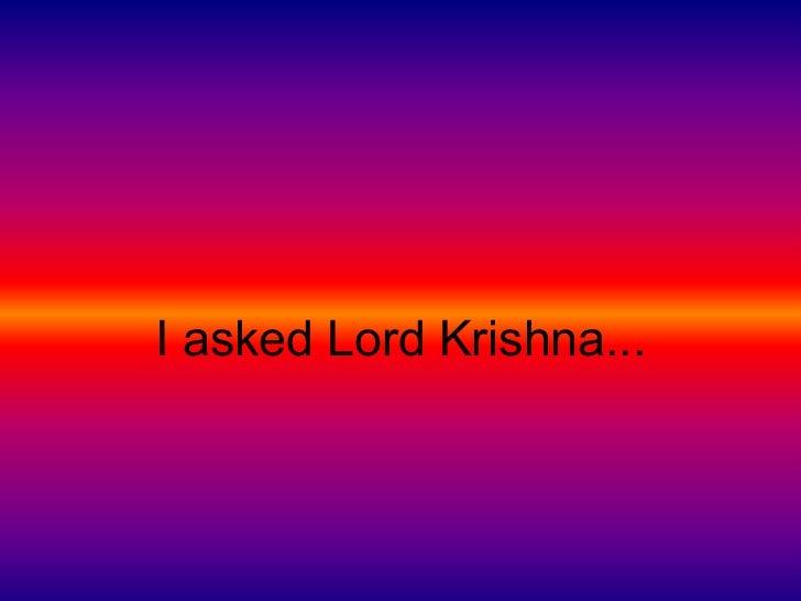 I_asked_Krishna