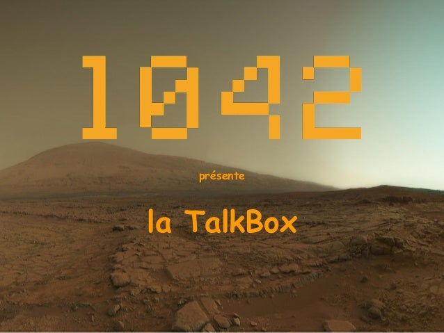 présente la TalkBox