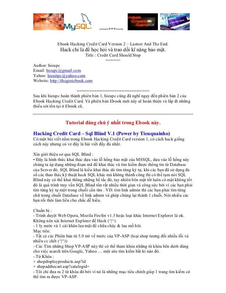 ------+++-----             Ebook Hacking Credit Card Version 2 – Lastest And The End.               Hack chỉ là để học hỏi...