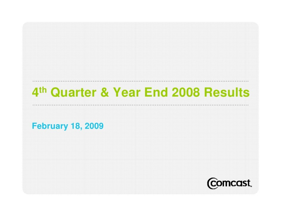 4th Quarter & Year End 2008 Results  February 18, 2009
