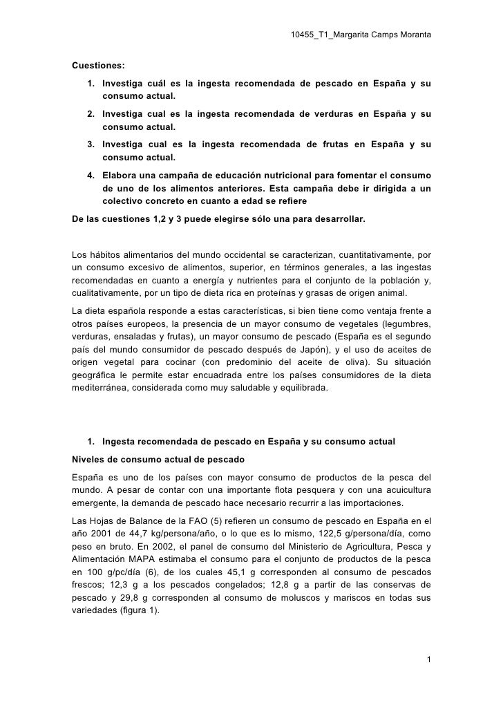 10455_T1_Margarita Camps Moranta   Cuestiones:    1. Investiga cuál es la ingesta recomendada de pescado en España y su   ...