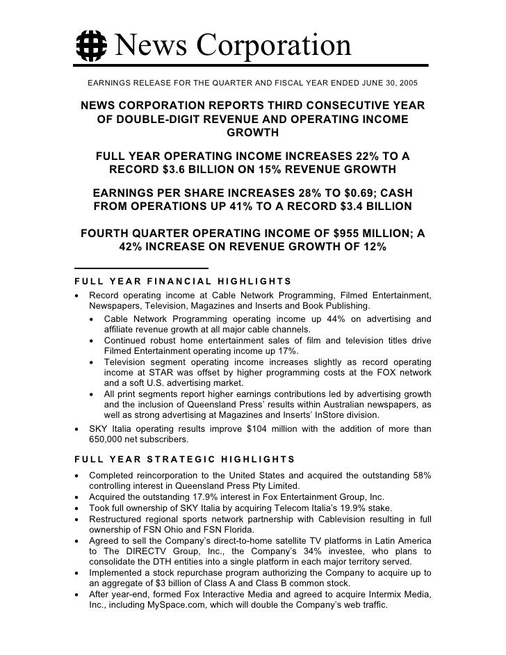 News Corporation      EARNINGS RELEASE FOR THE QUARTER AND FISCAL YEAR ENDED JUNE 30, 2005      NEWS CORPORATION REPORTS T...