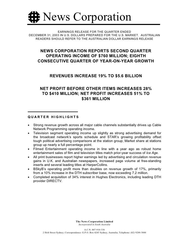 News Corporation                 EARNINGS RELEASE FOR THE QUARTER ENDED DECEMBER 31, 2003 IN U.S. DOLLARS PREPARED FOR THE...