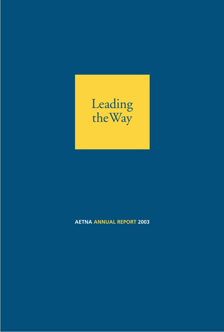 Leading      theWay     AETNA ANNUAL REPORT 2003