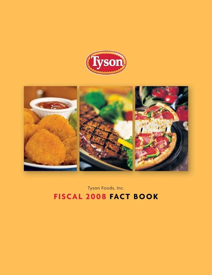 Tyson Foods, Inc.  FI SC A L 2 008 FAC T B OOK