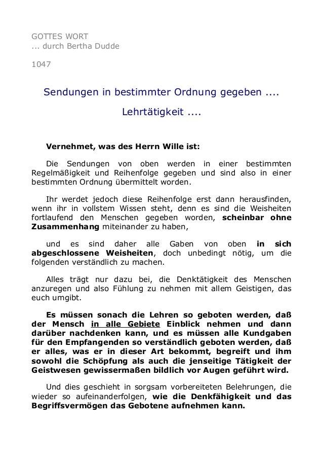 GOTTES WORT ... durch Bertha Dudde 1047  Sendungen in bestimmter Ordnung gegeben .... Lehrtätigkeit ....  Vernehmet, was d...