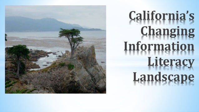 California's Changing Information Literacy Landscape