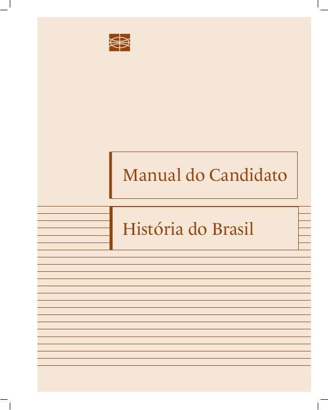 Manual do Candidato  História do Brasil