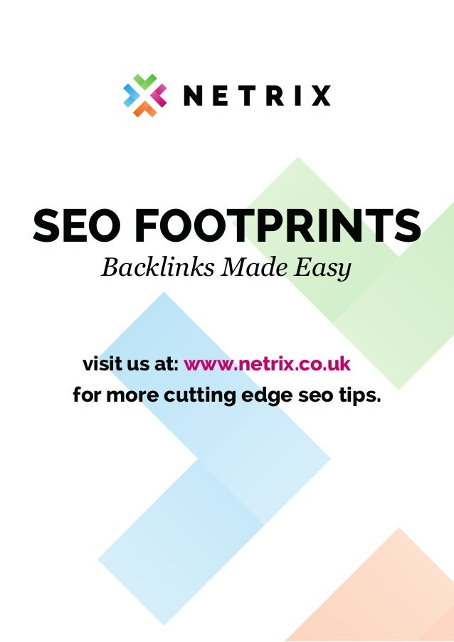 SEO Footprints by www.Netrix.co.uk - Comprehensive Guide to Website Footprints