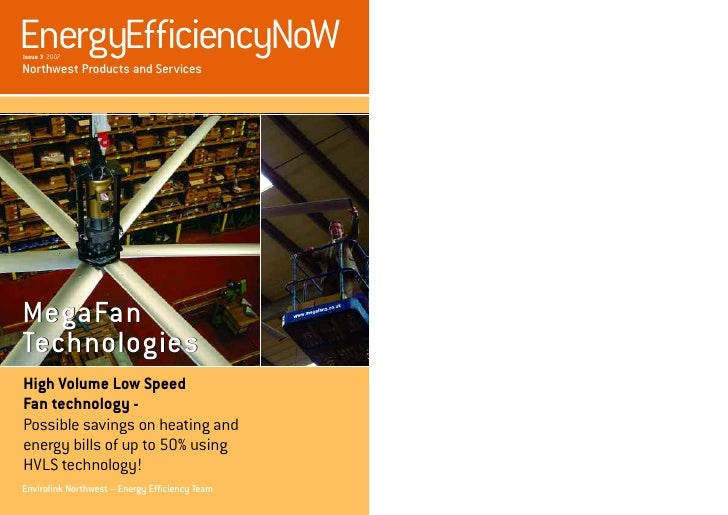 EnergyEfficiencyNoW Issue 3 2007  Northwest Products and Services     MegaFan Technologies High Volume Low Speed Fan techn...