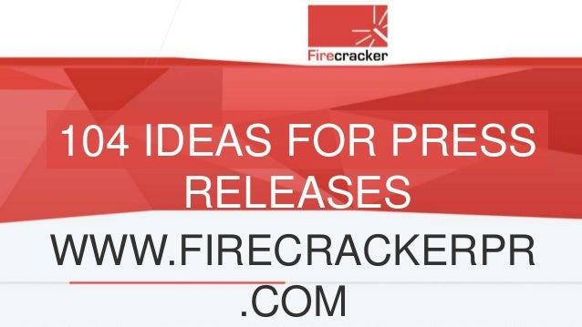 104 Ideas for Press Releases