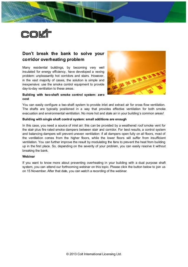Don't break the bank to solve your corridor overheating problem Many residential buildings, by becoming very well insulate...