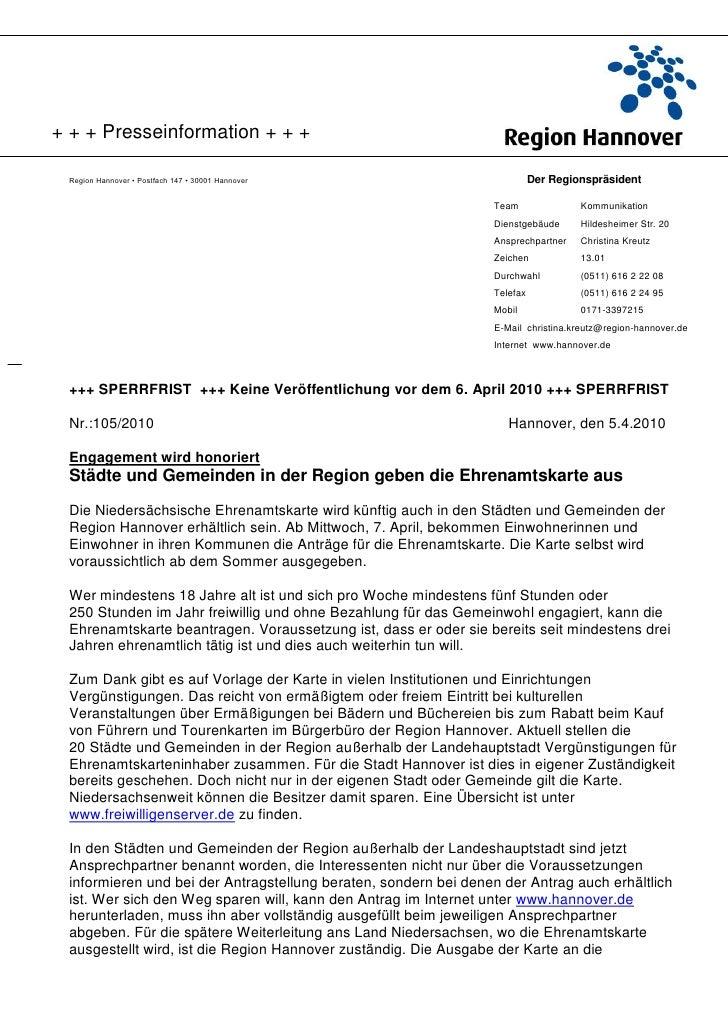 + + + Presseinformation + + + Region Hannover • Postfach 147 • 30001 Hannover                           Der Regionspräside...