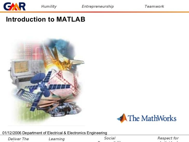 01/12/2006 Department of Electrical & Electronics Engineering Introduction to MATLAB