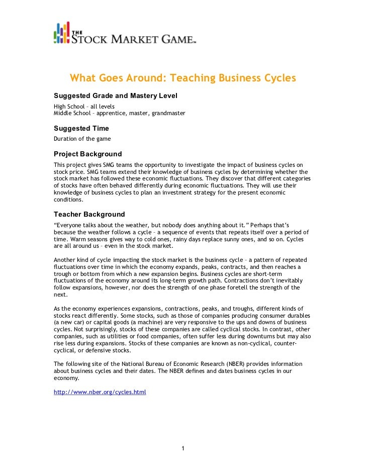 What Goes Around: Teaching Business CyclesSuggested Grade and Mastery LevelHigh School – all levelsMiddle School – apprent...